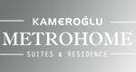 Kameroğlu Metrohome
